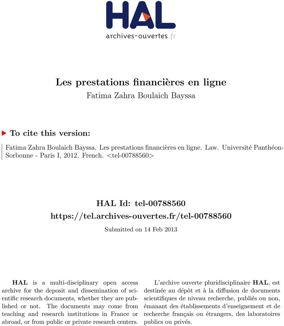 fr/tel-00788560 Submitted on 14 Feb 2013 HAL is a multi-disciplinary open access archive for the deposit and dissemination of scientific research documents, whether they are published or not.