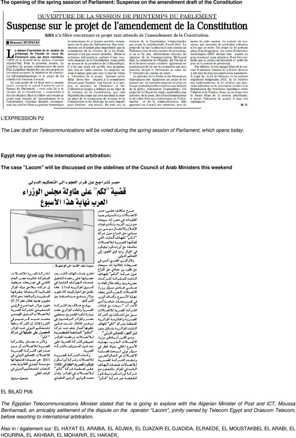 "Egypt may give up the international arbitration: The case ""Lacom"" will be discussed on the sidelines of the Council of Arab Ministers this weekend EL BILAD P06 The Egyptian Telecommunications"