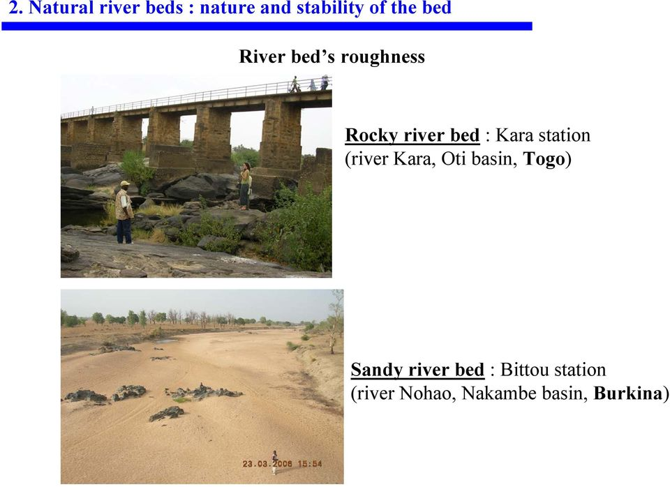 station (river Kara, Oti basin, Togo) Sandy river
