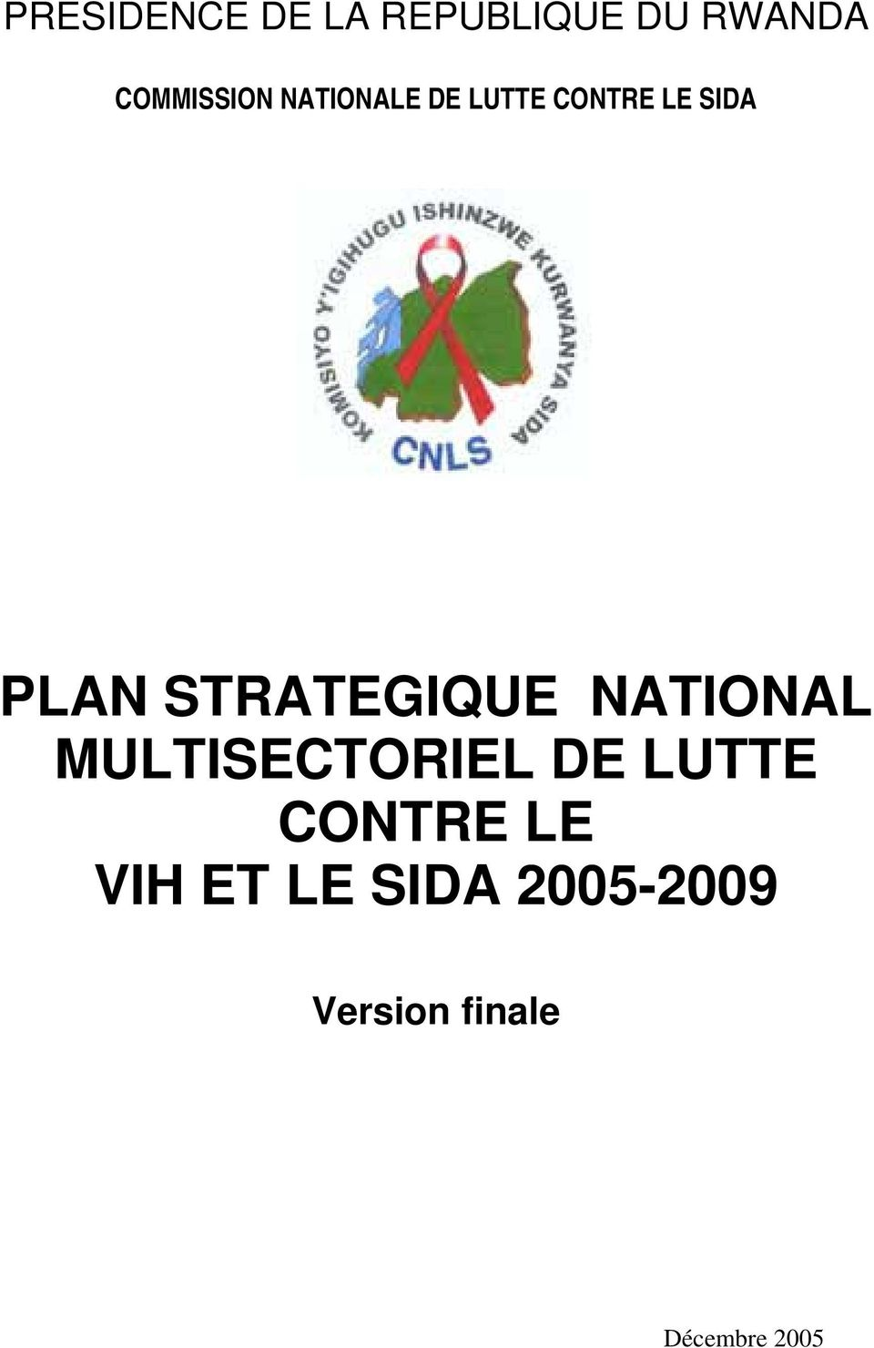 STRATEGIQUE NATIONAL MULTISECTORIEL DE LUTTE