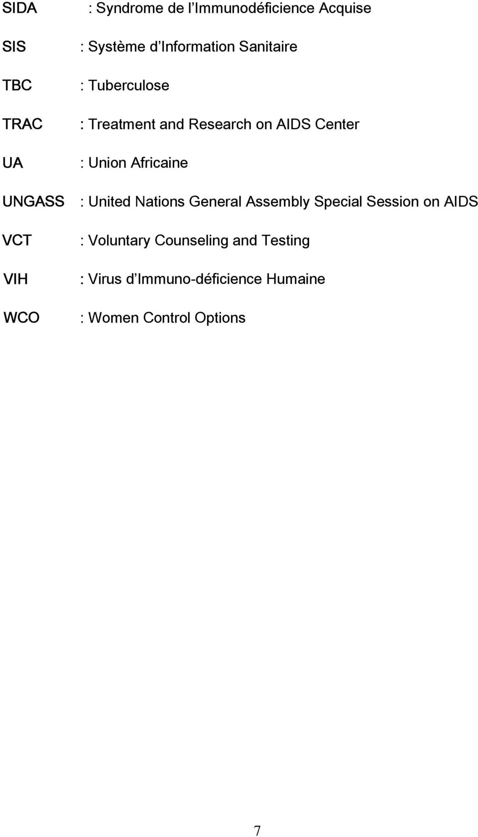 : Union Africaine : United Nations General Assembly Special Session on AIDS :