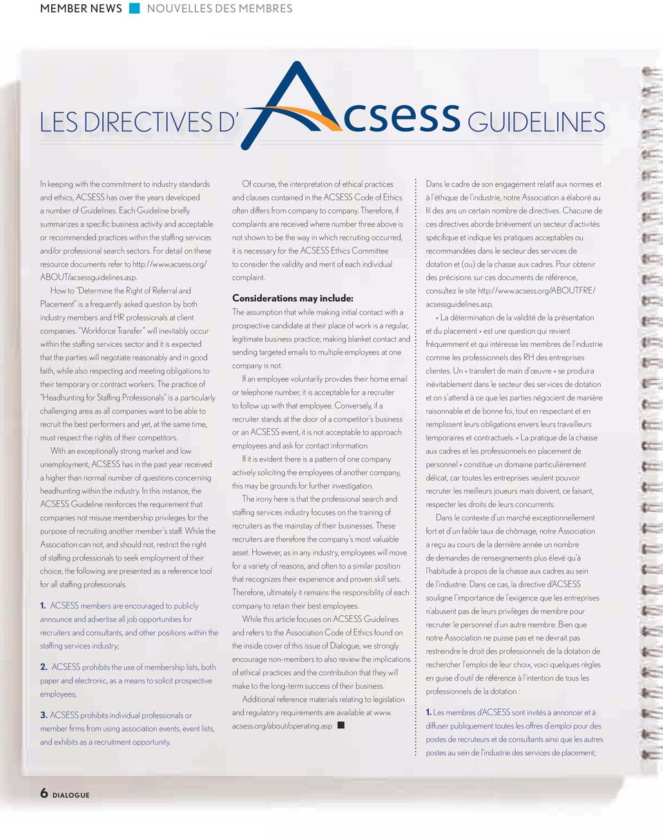 For detail on these resource documents refer to http://www.acsess.org/ ABOUT/acsessguidelines.asp.