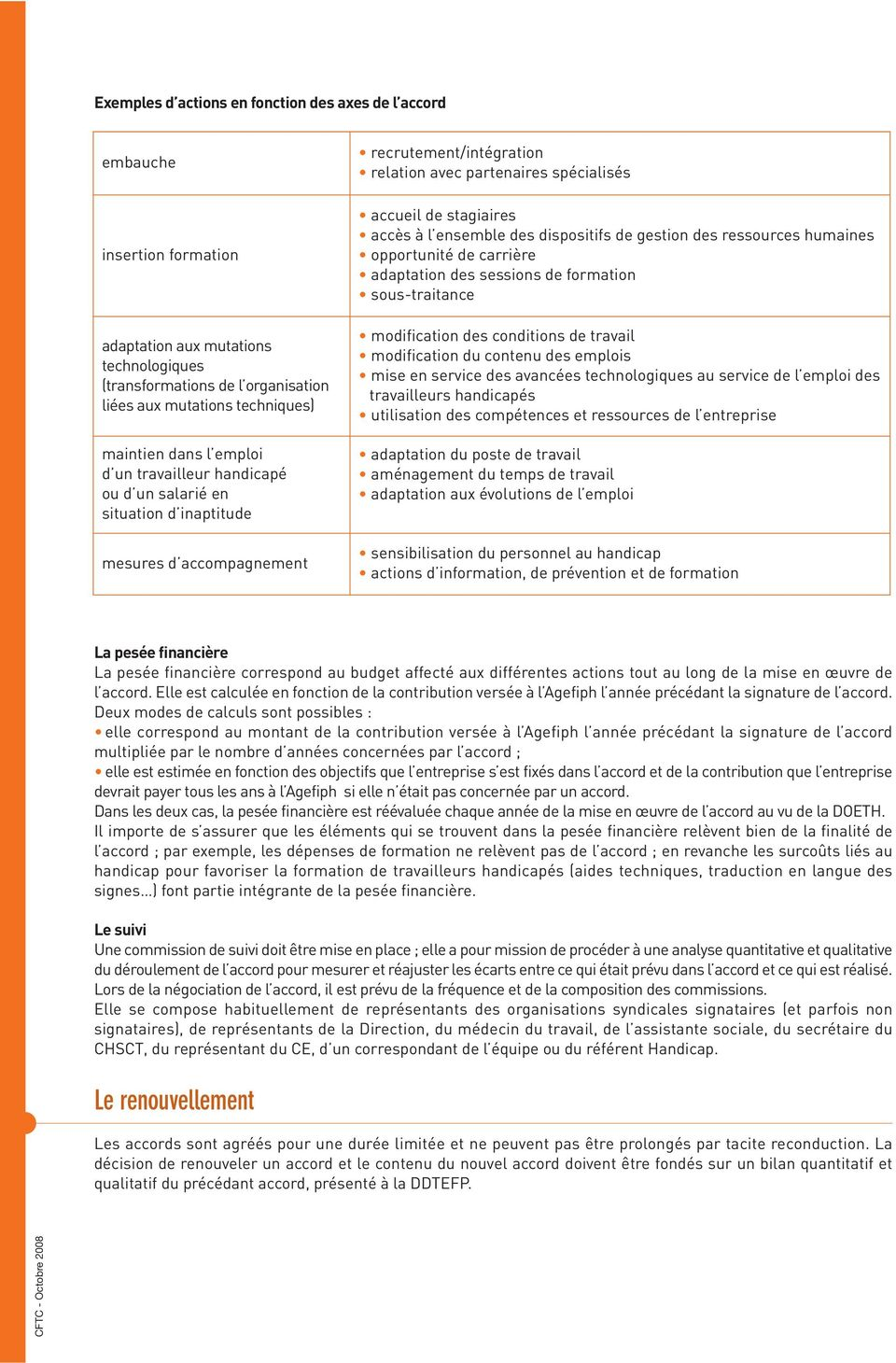 ensemble des dispositifs de gestion des ressources humaines opportunité de carrière adaptation des sessions de formation sous-traitance modification des conditions de travail modification du contenu