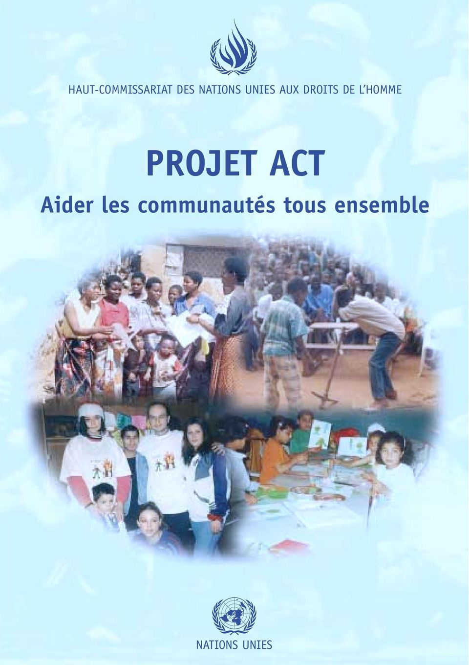 PROJET ACT Aider les