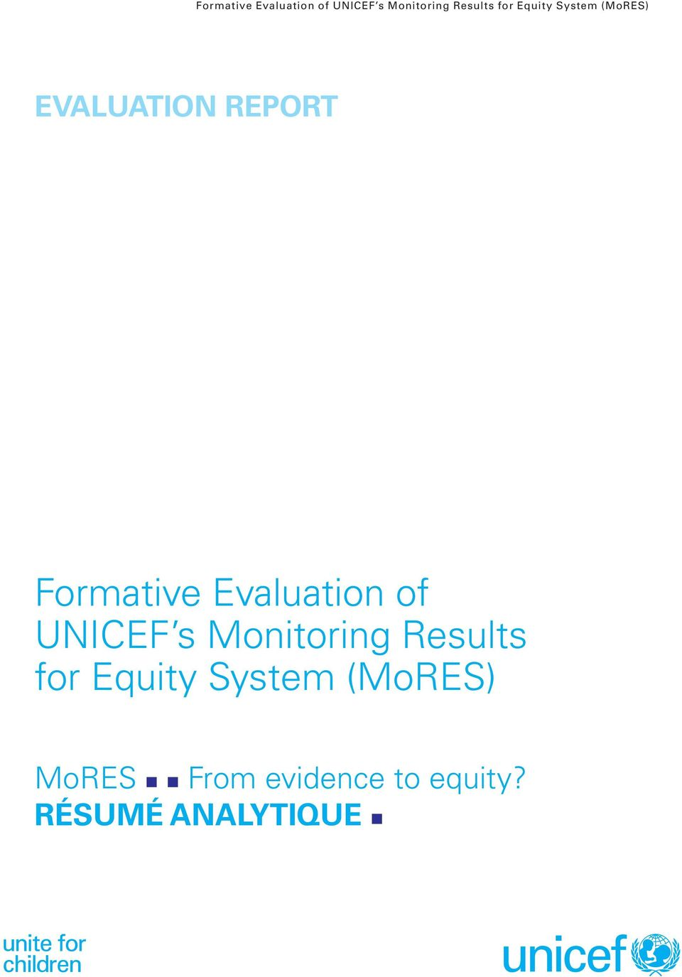 (MoRES) MoRES From evidence to equity?