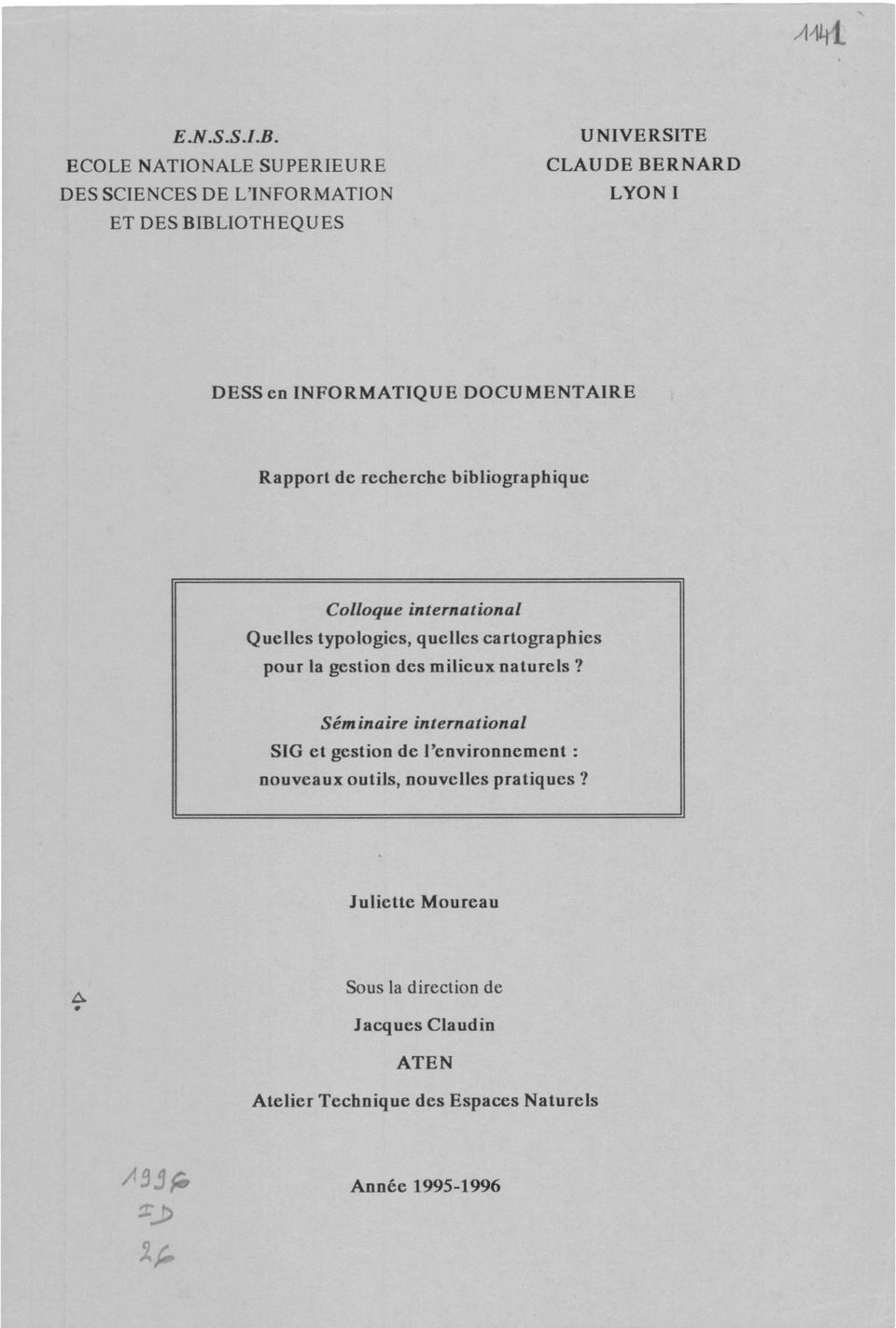 INFORMATIQUE DOCUMENTAIRE Rapport de recherche bibliographique Colloque international Quelles typologies, quellcs cartographies