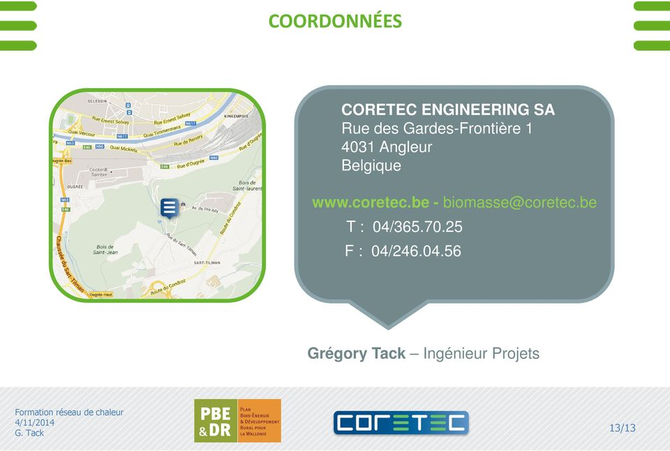 coretec.be - biomasse@coretec.be T : 04/365.70.