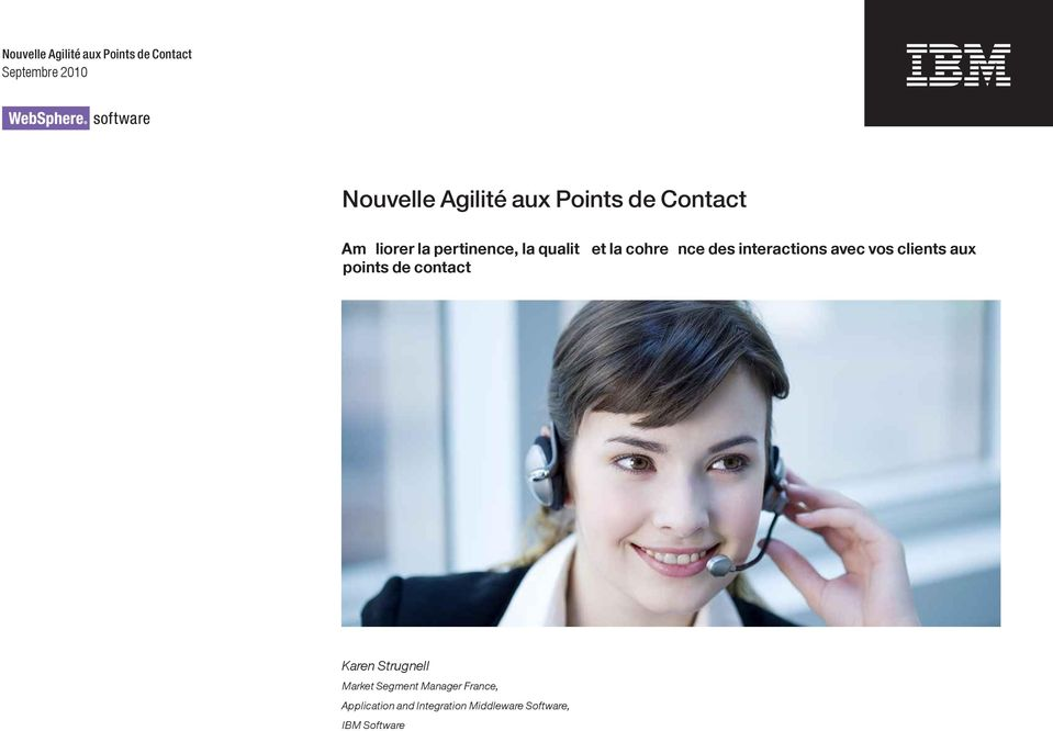 clients aux points de contact Karen Strugnell Market Segment