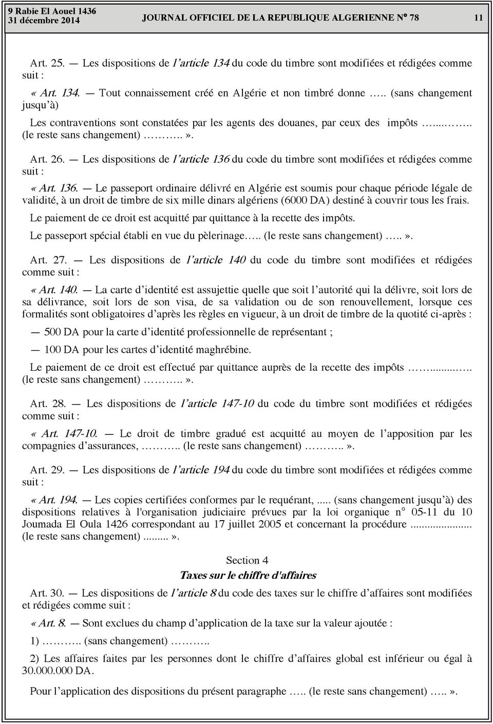 Les dispositions de l article 136