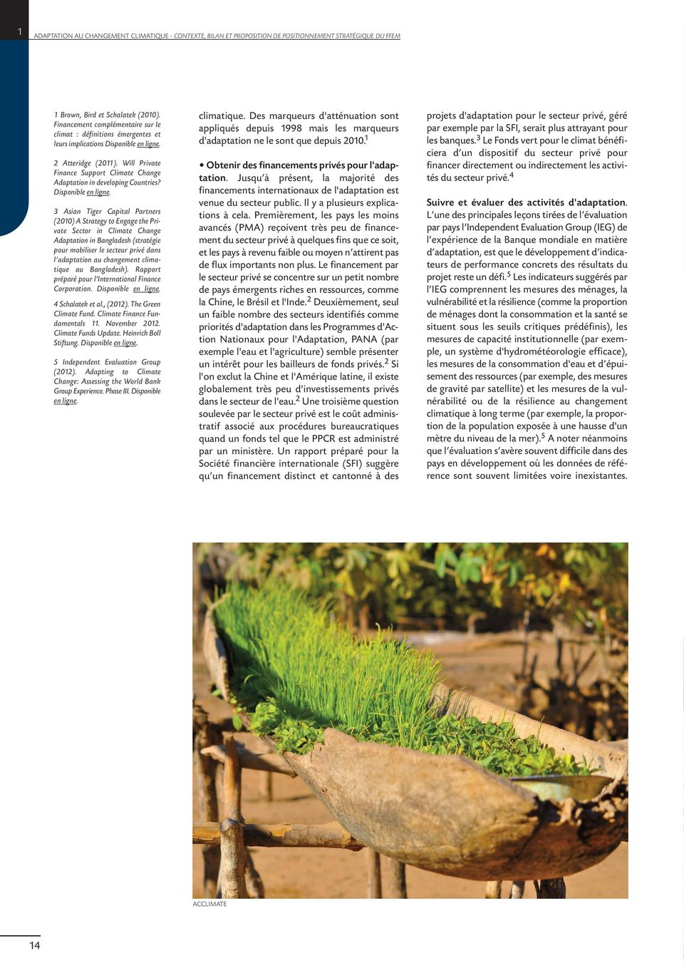 Will Private Finance Support Climate Change Adaptation in developing Countries? Disponible en ligne.