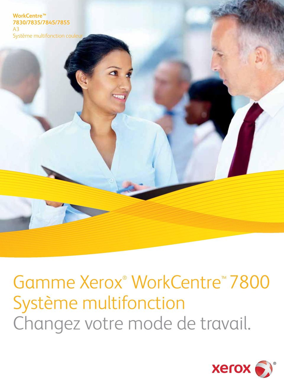 Xerox WorkCentre 7800 Système
