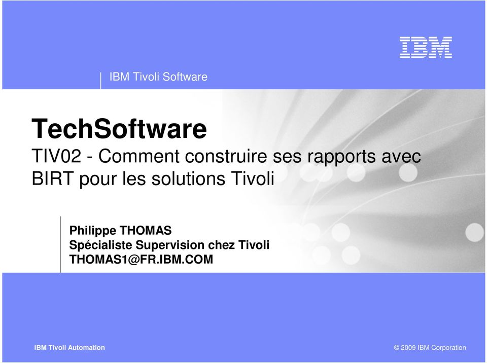 solutions Tivoli Philippe THOMAS