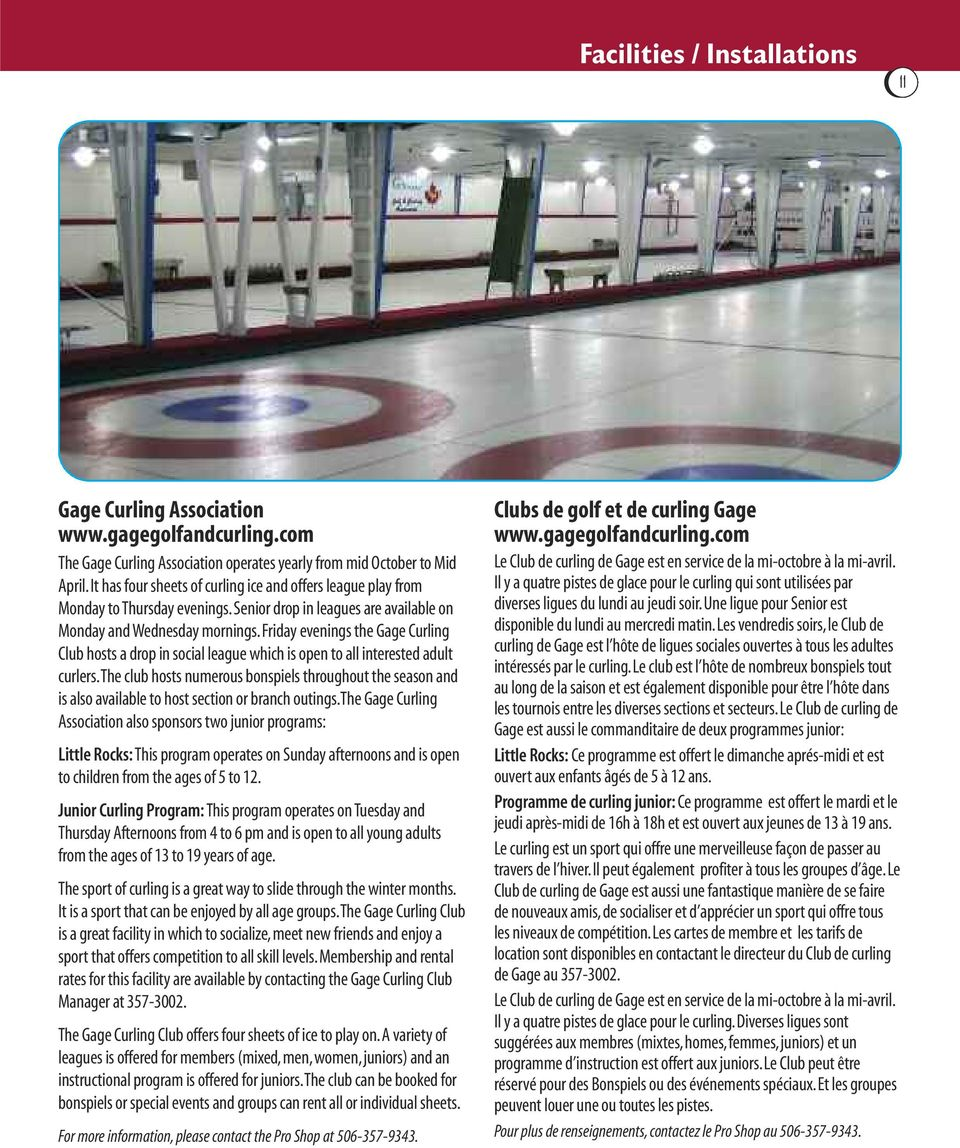 friday evenings the Gage Curling Club hosts a drop in social league which is open to all interested adult curlers.