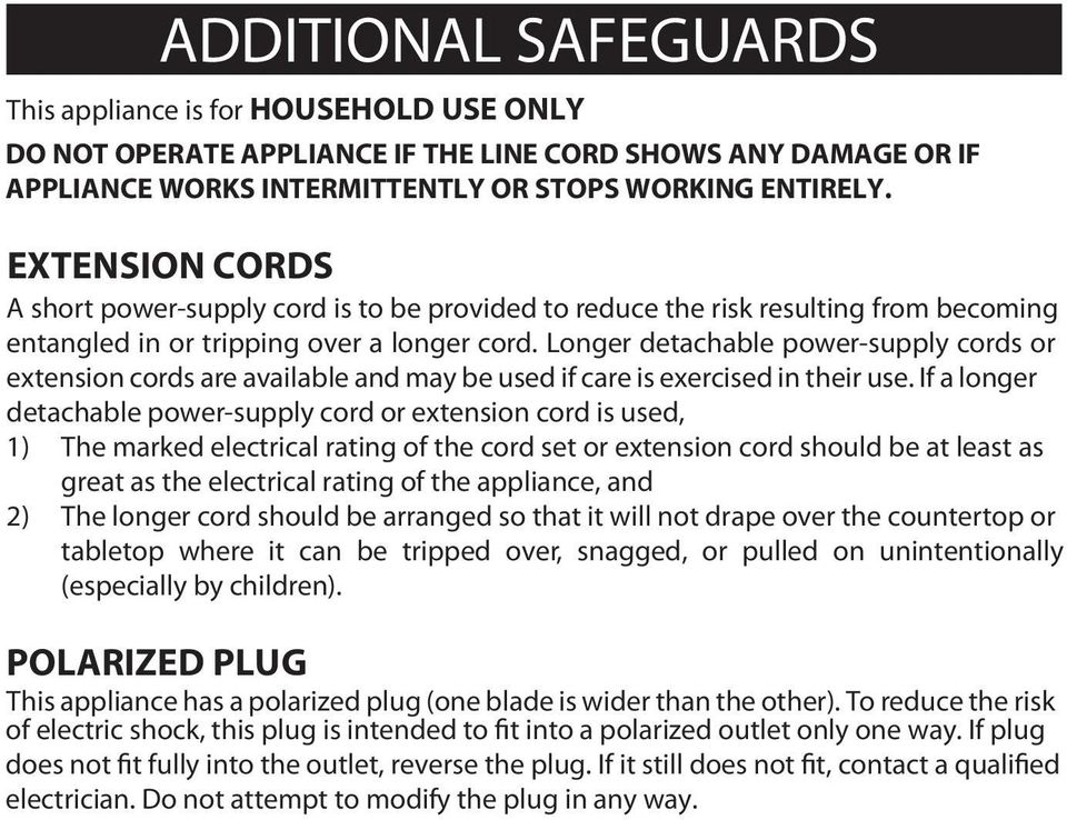 Longer detachable power-supply cords or extension cords are available and may be used if care is exercised in their use.