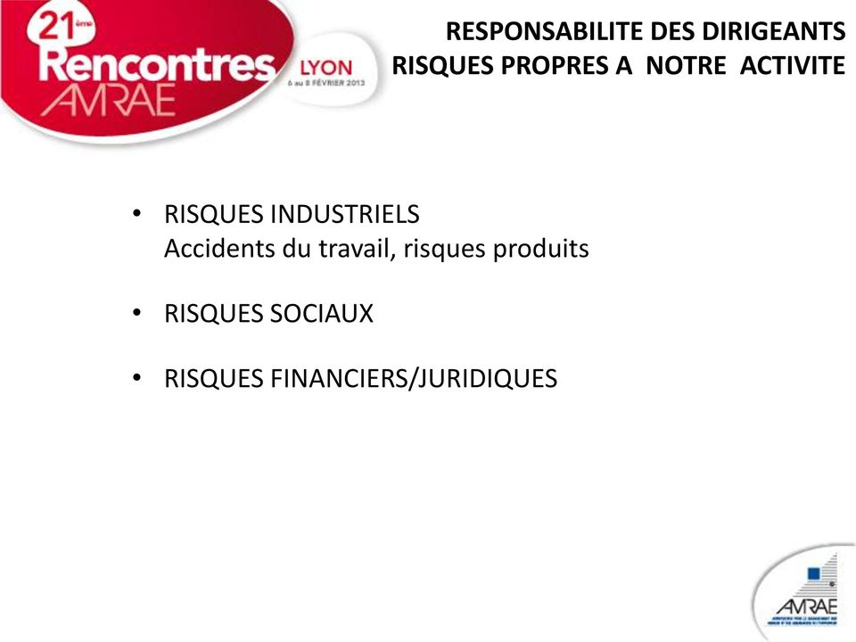 INDUSTRIELS Accidents du travail, risques