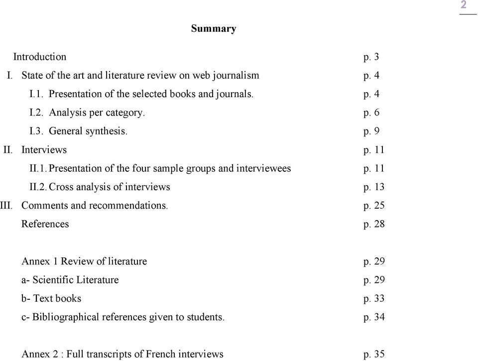 Cross analysis of interviews p. 13 III. Comments and recommendations. p. 25 References p. 28 Annex 1 Review of literature p.