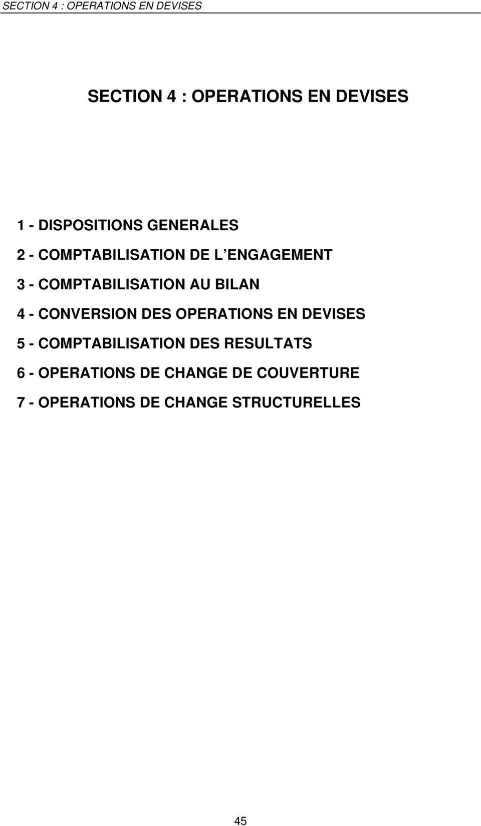 CONVERSION DES OPERATIONS EN DEVISES 5 - COMPTABILISATION DES