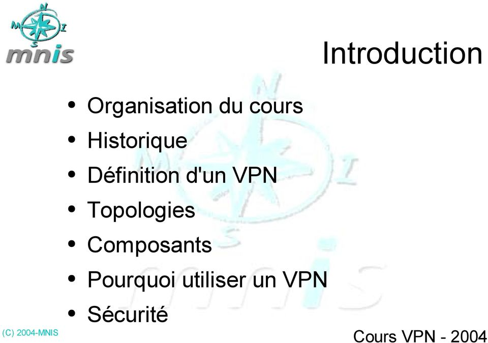 d'un VPN Topologies Composants