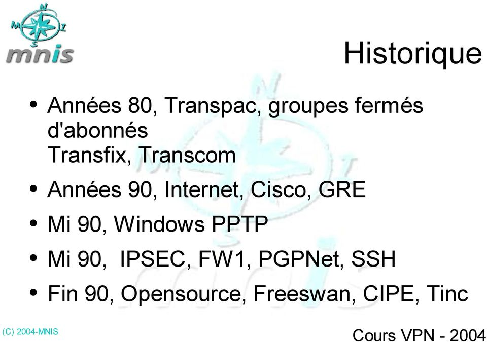 Cisco, GRE Mi 90, Windows PPTP Mi 90, IPSEC, FW1,