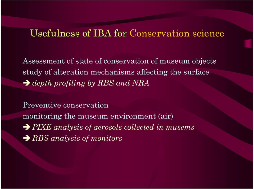 profiling by R and NRA Preventive conservation monitoring the museum