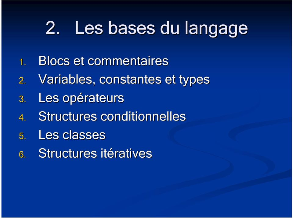 Variables, constantes et types 3.