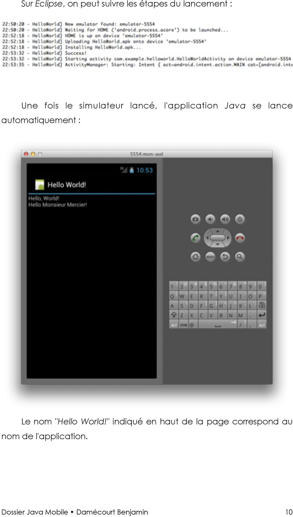 "automatiquement : Le nom ""Hello World!"
