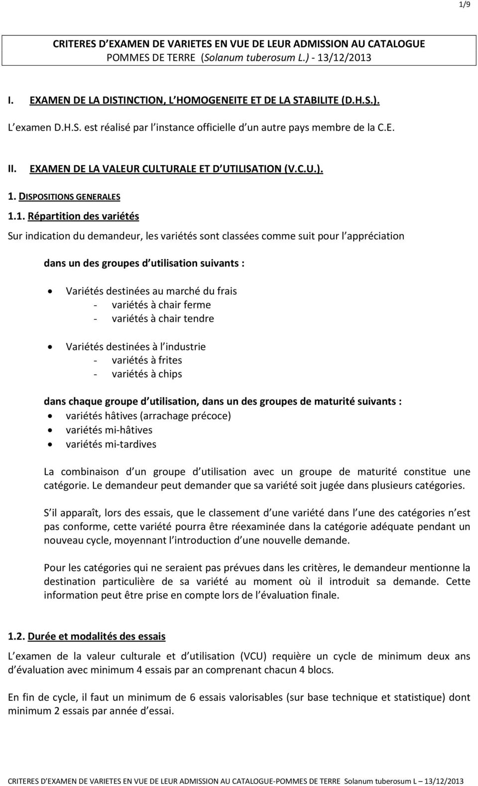DISPOSITIONS GENERALES 1.