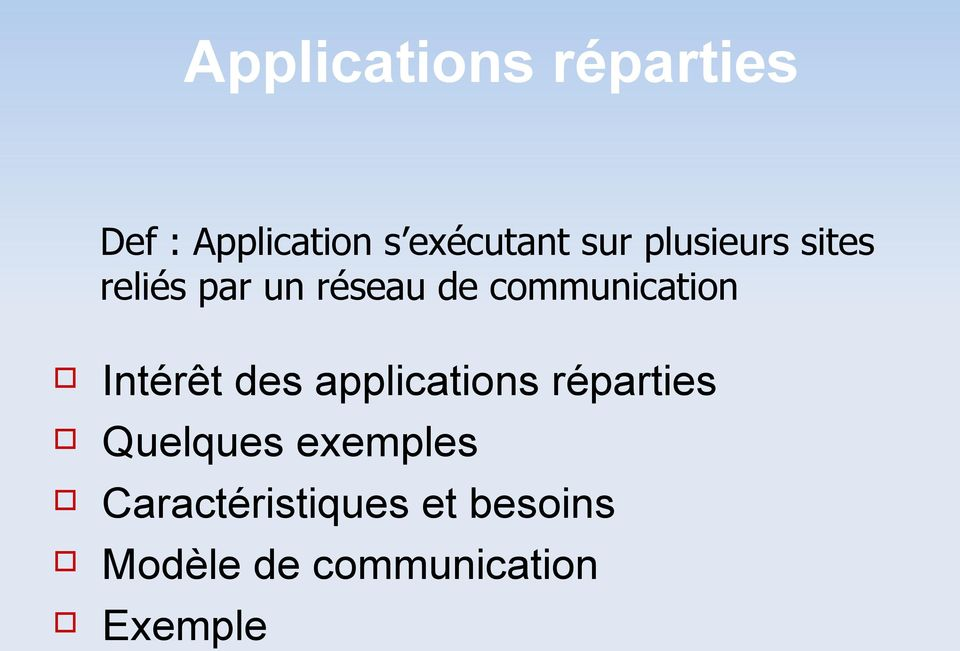 communication Intérêt des applications réparties