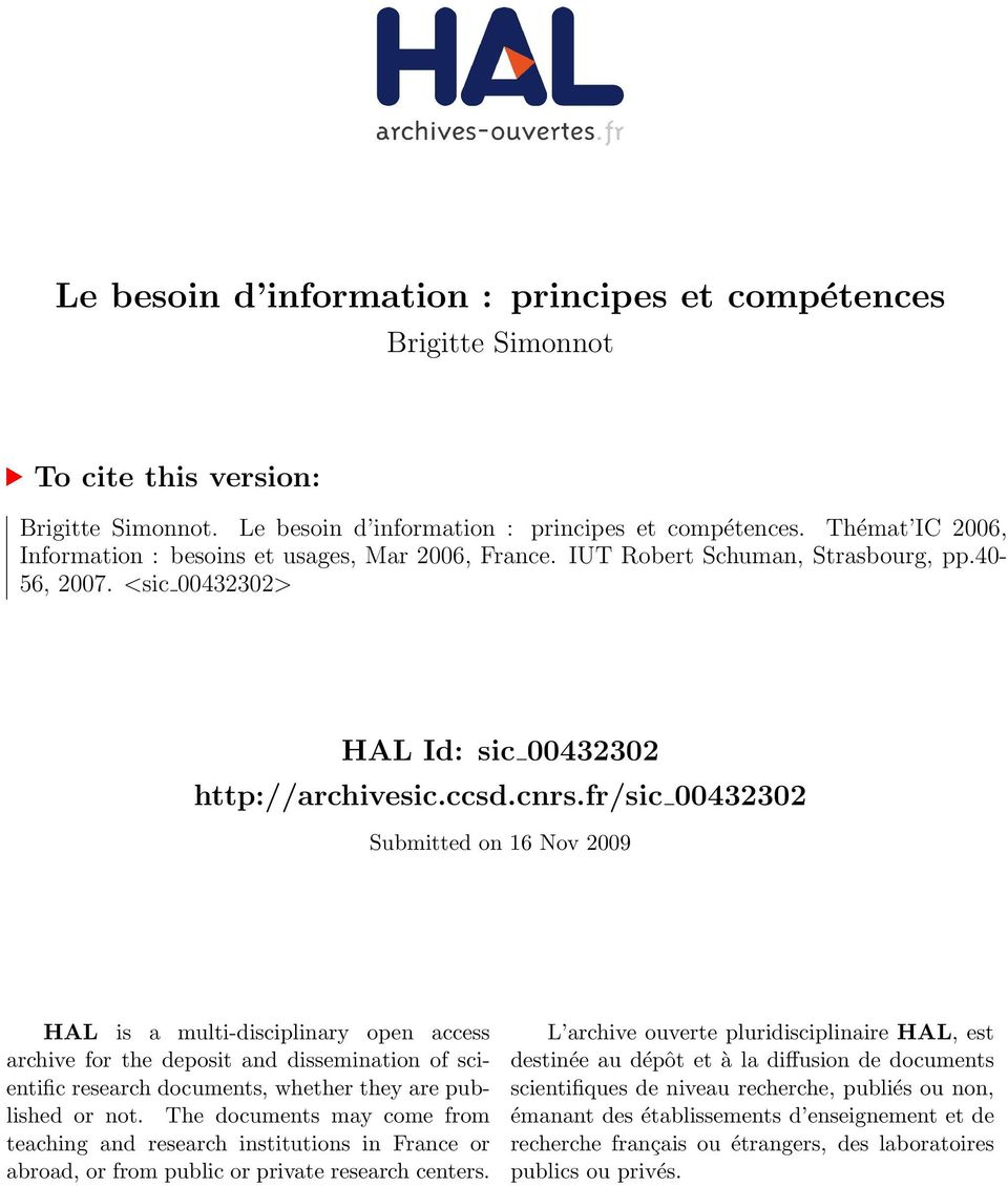 fr/sic 00432302 Submitted on 16 Nov 2009 HAL is a multi-disciplinary open access archive for the deposit and dissemination of scientific research documents, whether they are published or not.