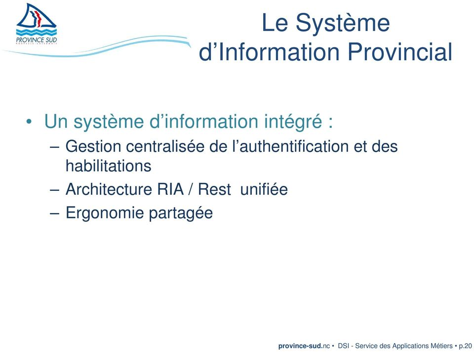 habilitations Architecture RIA / Rest unifiée Ergonomie