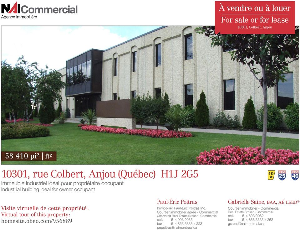 Courtier immobilier agréé - Commercial Chartered Real Estate Broker - Commercial cell. : 514 993 2035 bur : 514 866 3333 x 222 pepoitras@naimontreal.
