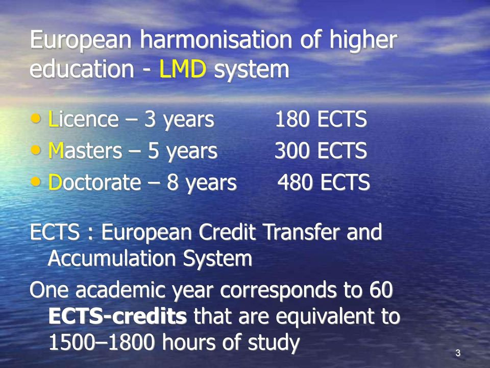 European Credit Transfer and Accumulation System One academic year