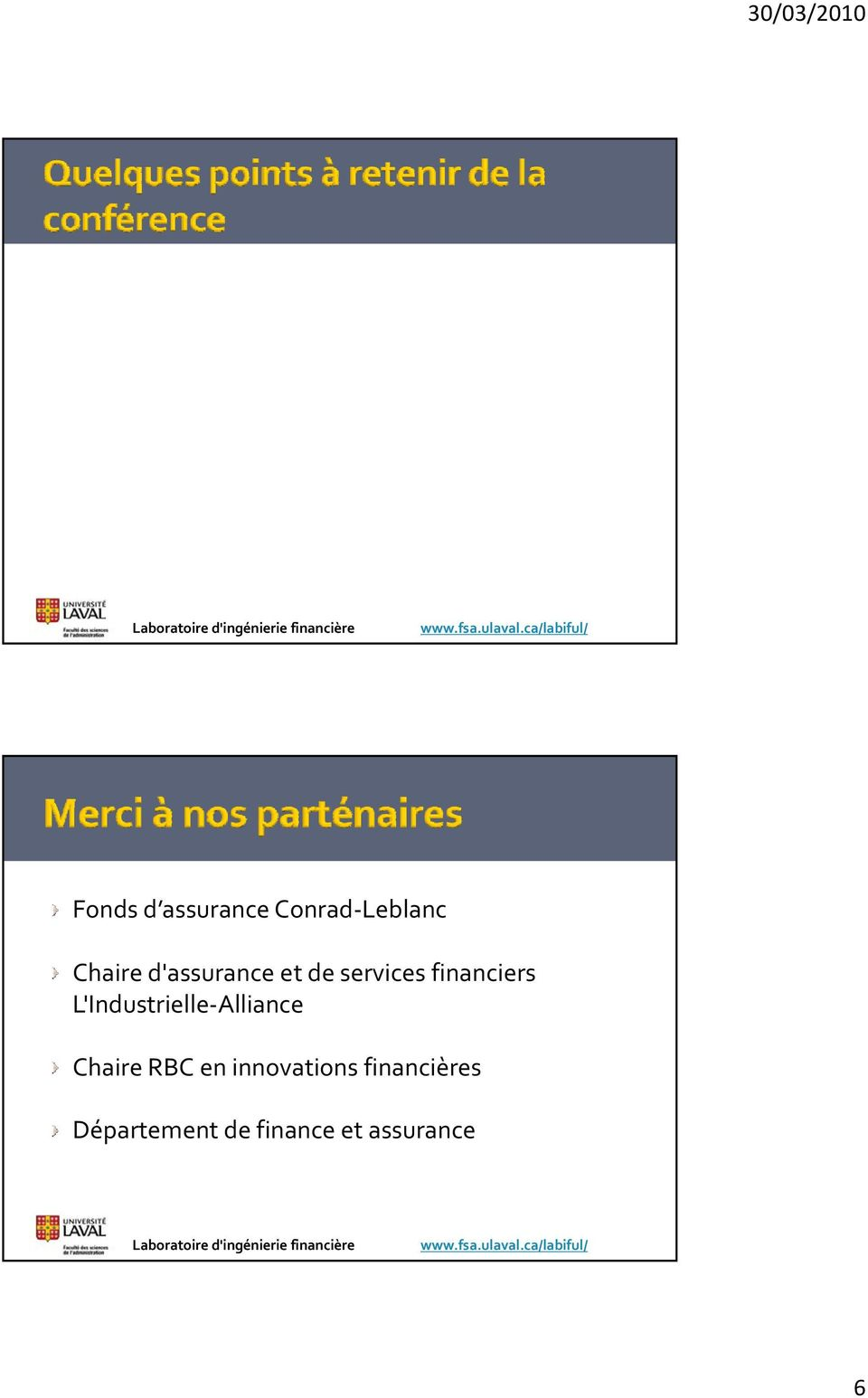 L'Industrielle Alliance Chaire RBC en