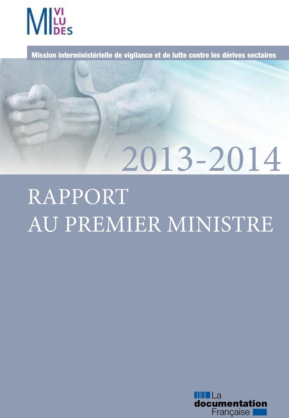 dérives sectaires RAPPORT 2013-2014
