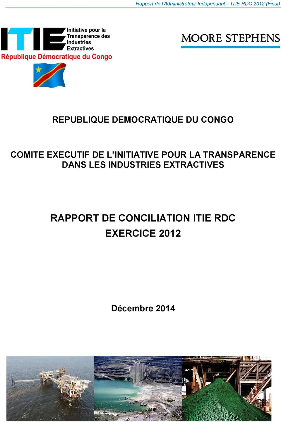 TRANSPARENCE DANS LES INDUSTRIES EXTRACTIVES