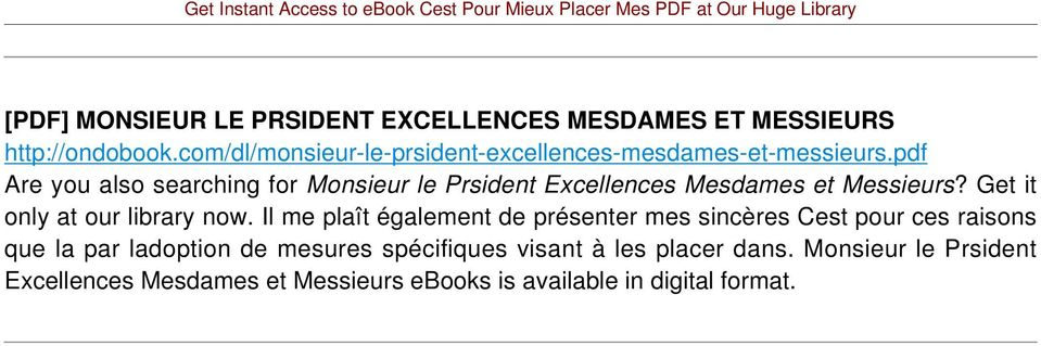 pdf Are you also searching for Monsieur le Prsident Excellences Mesdames et Messieurs? Get it only at our library now.