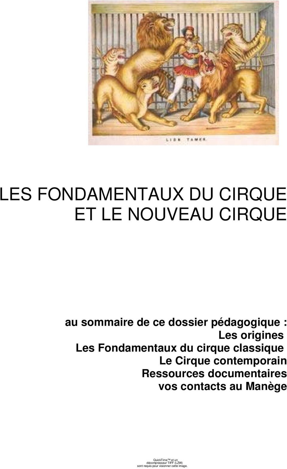 Le Cirque contemporain Ressources documentaires vos contacts au Manège