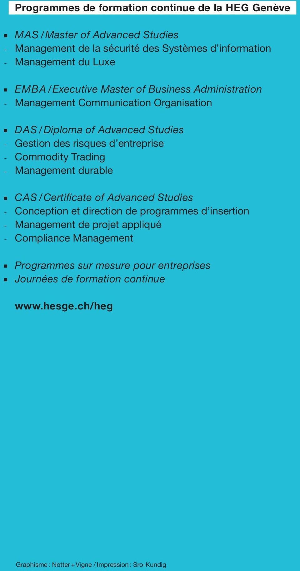 Commodity Trading - Management durable CAS / Certificate of Advanced Studies - Conception et direction de programmes d insertion - Management de projet appliqué
