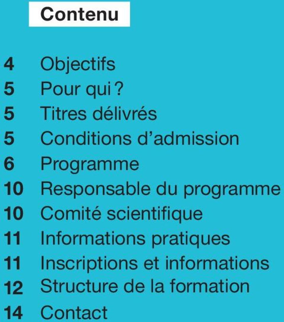 Responsable du programme 10 Comité scientifique 11