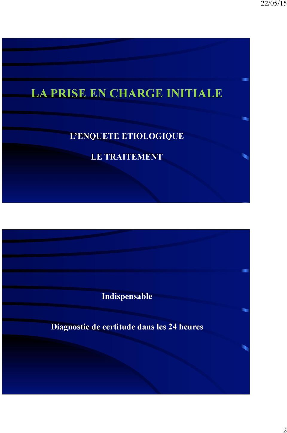 TRAITEMENT Indispensable