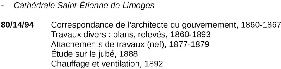 Travaux divers : plans, relevés, 1860-1893 Attachements de