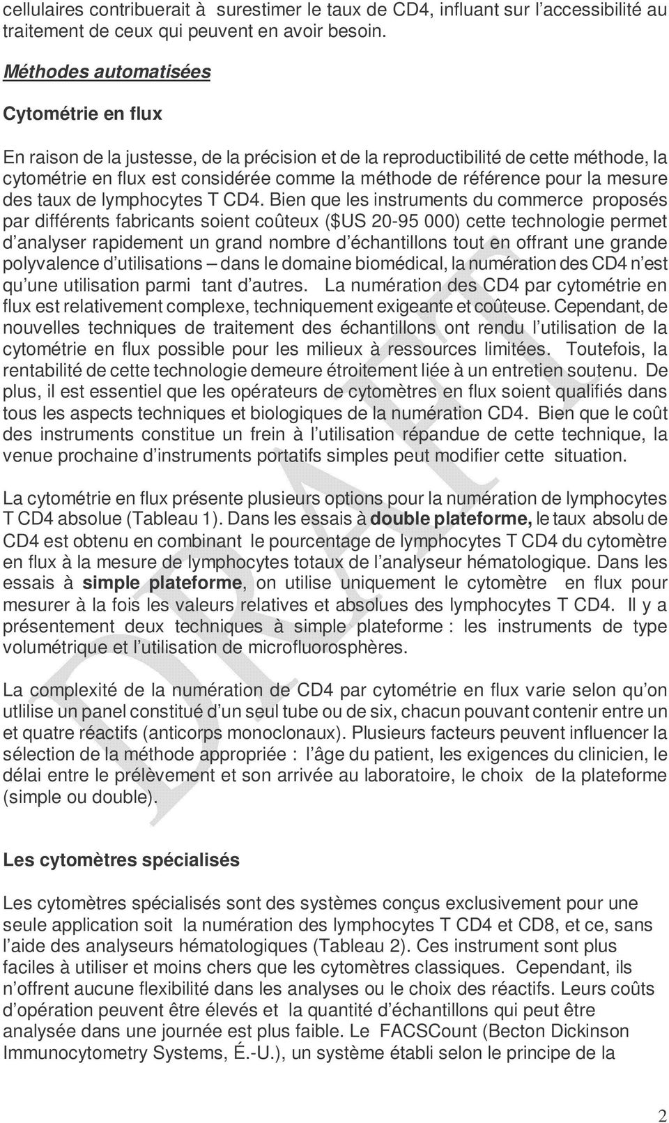 la mesure des taux de lymphocytes T CD4.