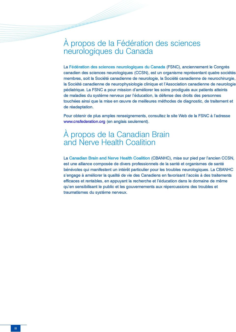 canadienne de neurologie pédiatrique.