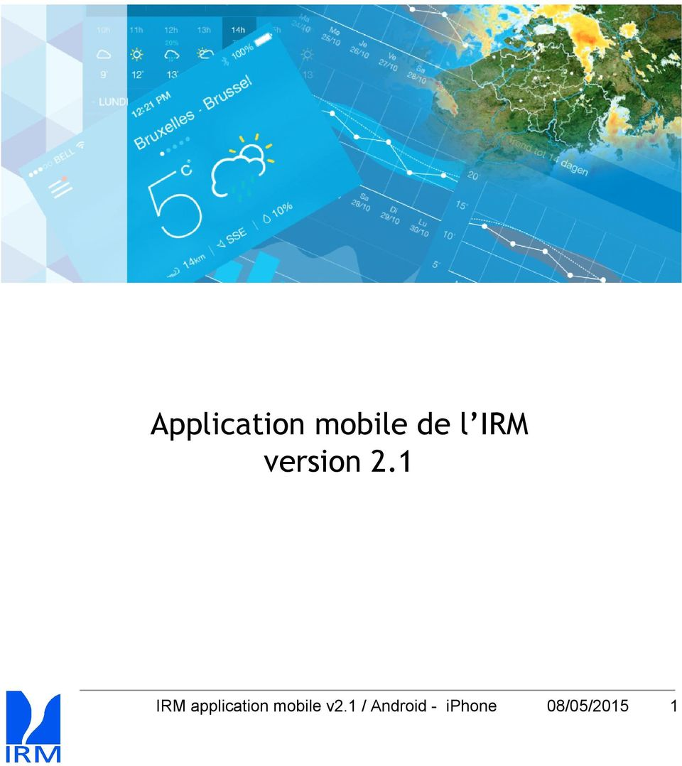 1 IRM application mobile