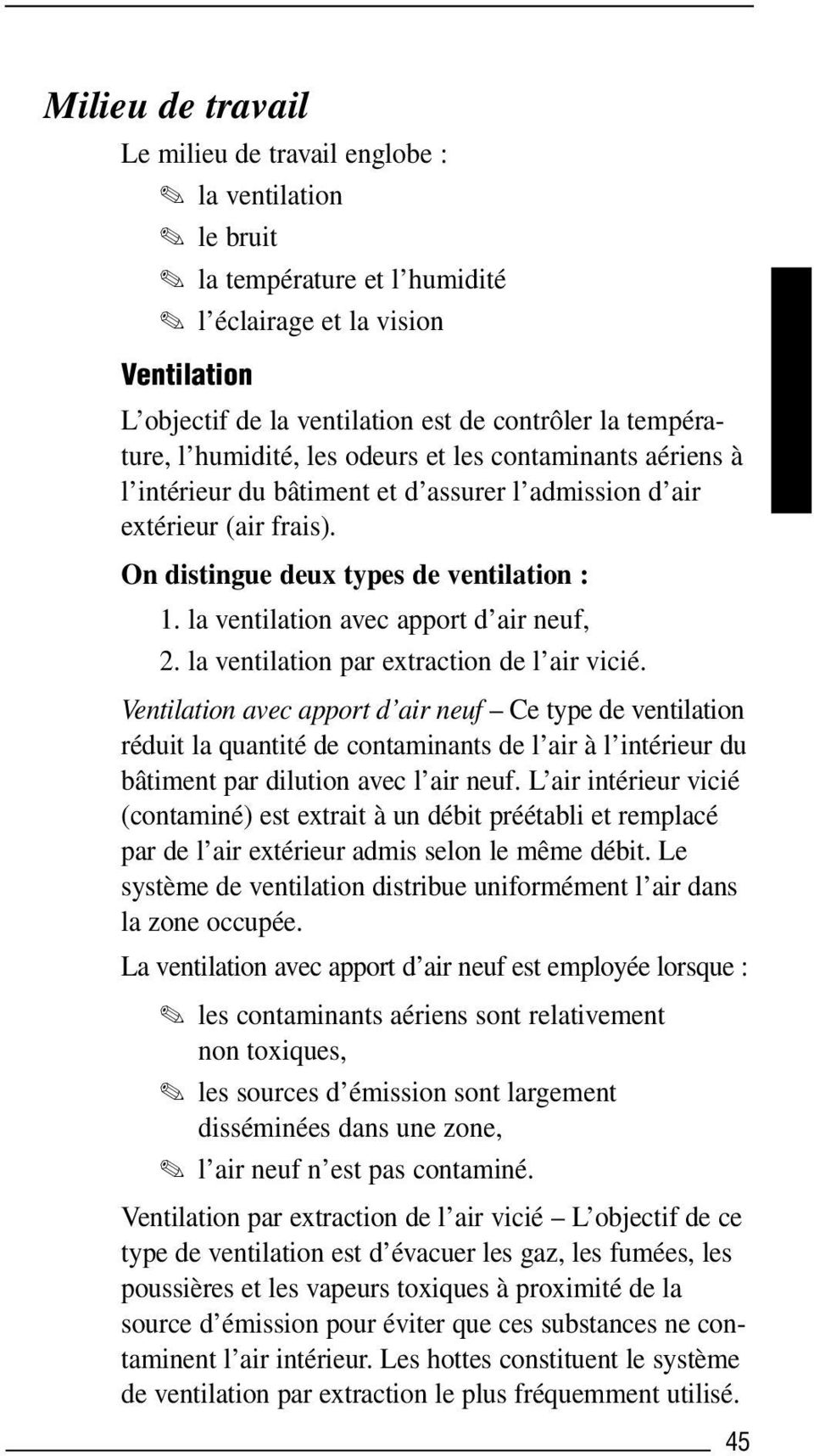 la ventilation avec apport d air neuf, 2. la ventilation par extraction de l air vicié.