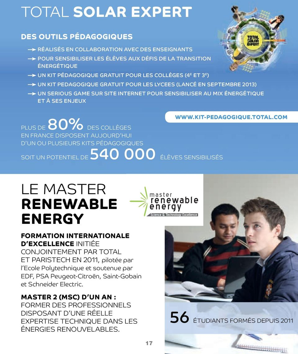 collèges En FRAncE DiSpoSEnt AUJoURD HUi D Un ou plusieurs KitS pédagogiques Soit Un potentiel DE 540 000 élèves SEnSiBiliSéS le MAStER renewable ENERgY formation internationale d excellence initiée