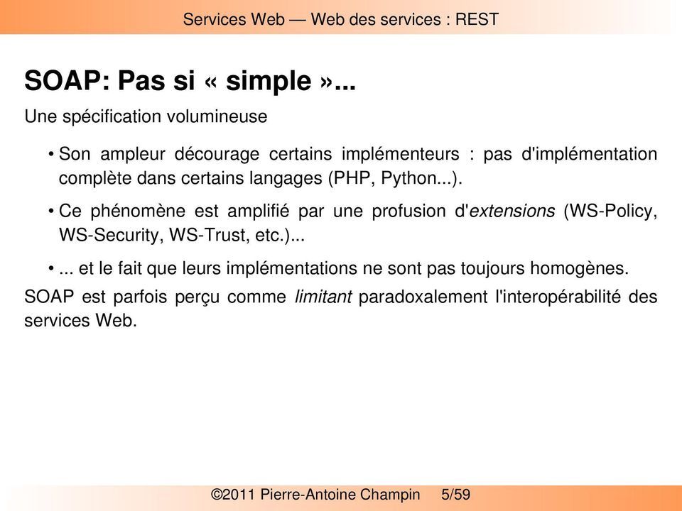 certains langages (PHP, Python...).