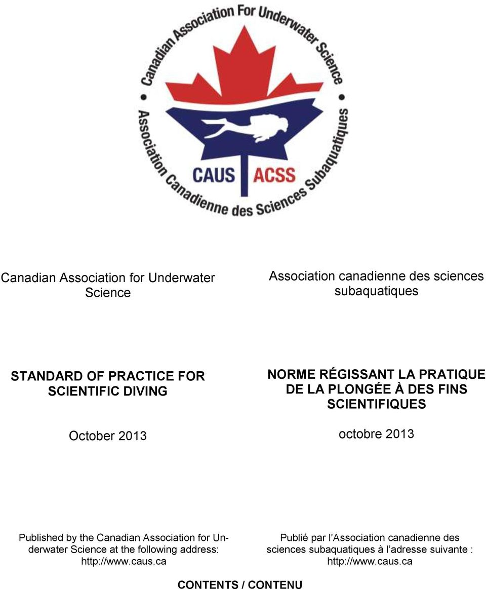 Published by the Canadian Association for Underwater Science at the following address: http://www.caus.