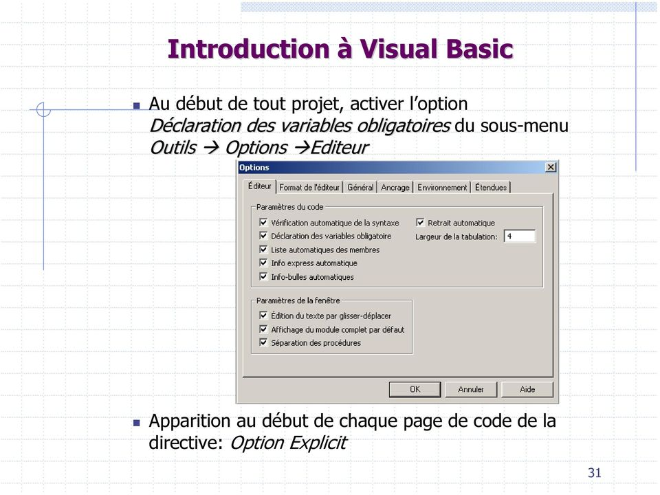 sous-menu Outils Options Editeur Apparition au