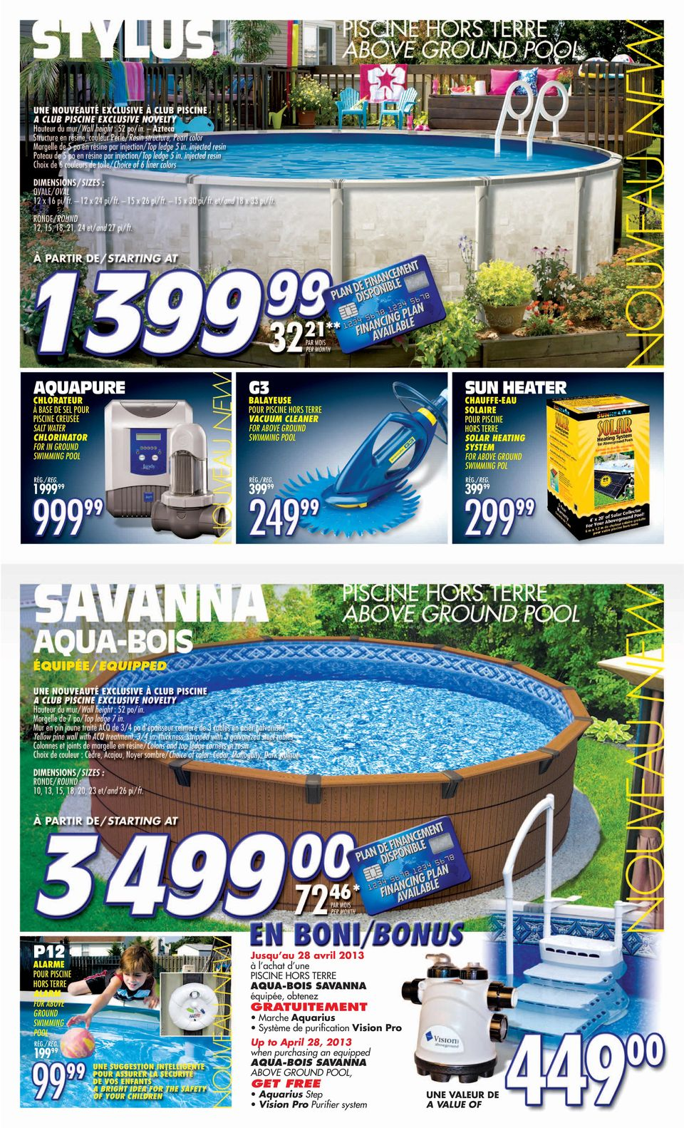 FINANCEMENT AU VERSO/SEE FINANCING DETAILS ON THE BACK PAGE) À BASE DE SEL ALARME ALARM FOR ABOVE GROUND SWIMMING POOL SEMI-